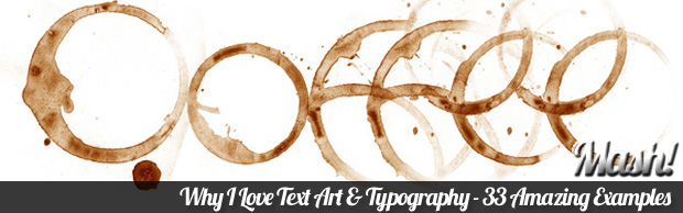 why i love typography1 Why I Love Text Art & Typography  33 Amazing Examples