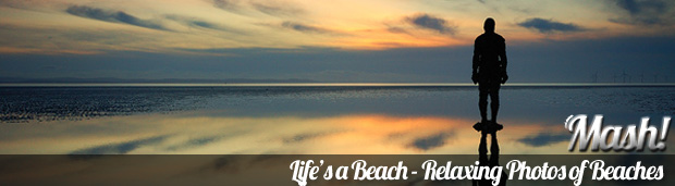 lifes a beach relaxing photos of beaches Life's a Beach – Relaxing Photos of Beaches