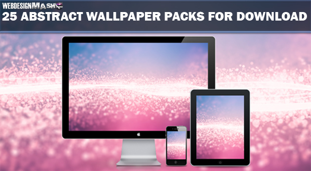 25 wallpaper packs for download1 25 FREE Abstract Wallpaper Packs for Desktops, iPads & iPhones