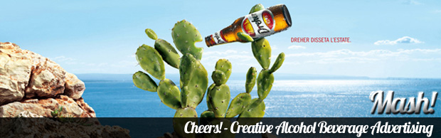 creative alcohol advertising Cheers!  Creative Alcohol Beverage Advertising