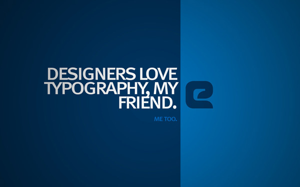 typography wallpaper 05 I Love Typography Wallpapers   37 Free Downloads