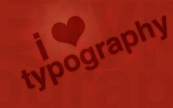 typography wallpaper 20 I Love Typography Wallpapers   37 Free Downloads