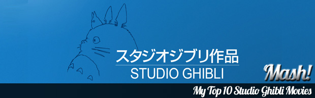 top studio ghibli movies Why I Love Anime   My Top 10 Studio Ghibli Films