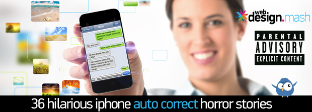 36 hilarious iphone autocorrect stories 36 Hilarious iPhone Auto Correct Horror Stories