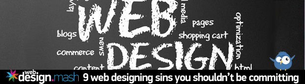 web design sins2 9 Web Designing Sins That You Shouldn't Be Committing