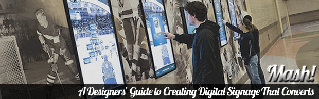 designers guide to digital signage that converts A Designers Guide to Creating Digital Signage That Converts