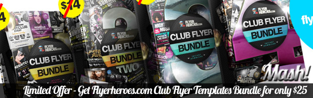 flyerheroes club flyer bundle Limited Offer   Get Flyerheroes.com Club Flyer Templates Bundles for only $25
