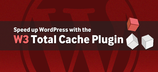 w3 total cache plugin Top 10 WordPress Plugins for 2014 You Cant Miss to Have